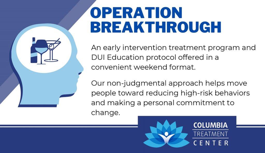 Operation Breakthrough (Program), Columbia Treatment Center
